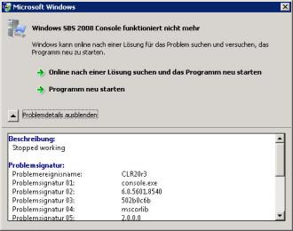 Windows SBS 2008 Console funktioniert nicht mehr nach dem Aufruf der Lasche Datensicherung und Serverspeicher [CLR20r3, console.exe, mscorlib, Serverspeicher]